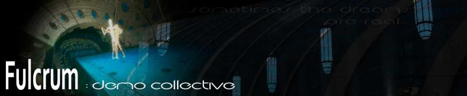 Fulcrum : Demo Collective